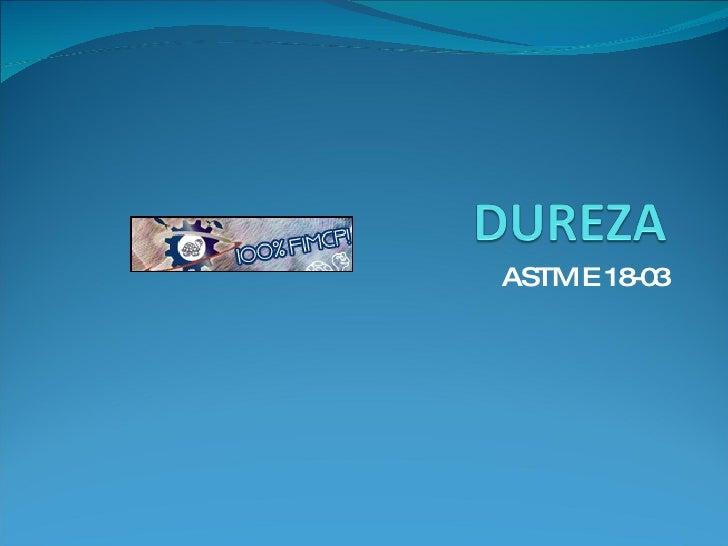 ASTM E 18-03
