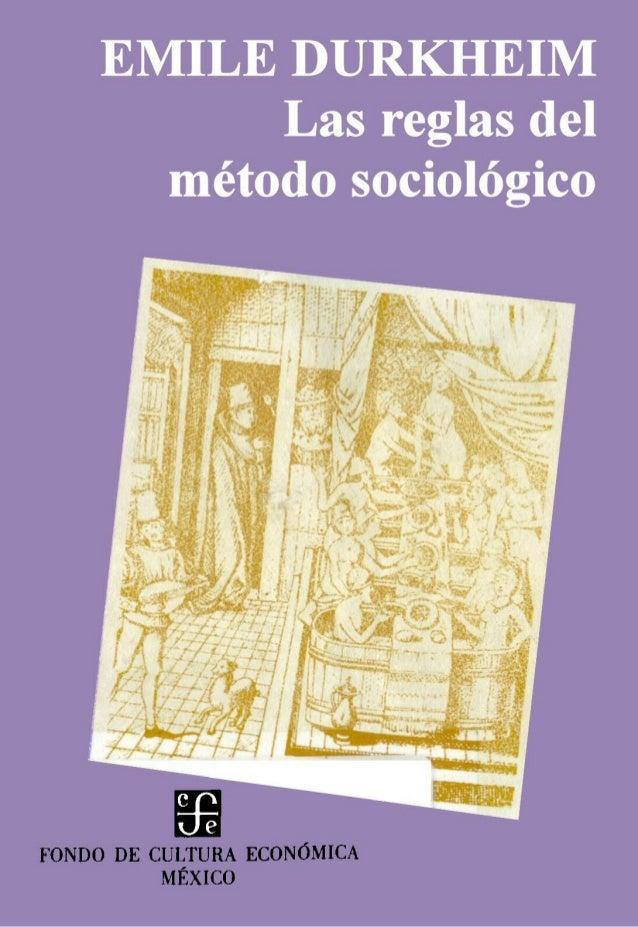 Durkheim emile   las reglas del metodo sociologico