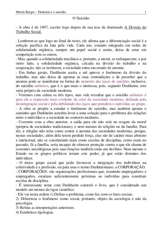Mirela Berger – Durkeim e o suicídio 1 O Suicídio - A obra é de 1897, escrito logo depois de sua tese de doutorado A Divis...