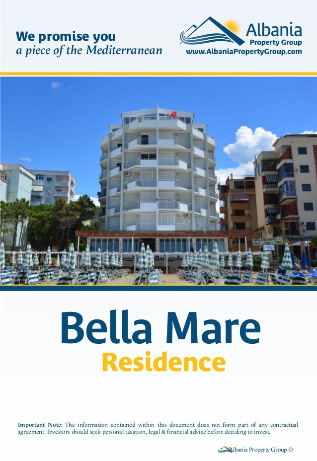 Bella Mare Residence Albania Property Group © Important Note: The information contained within this document does not form...
