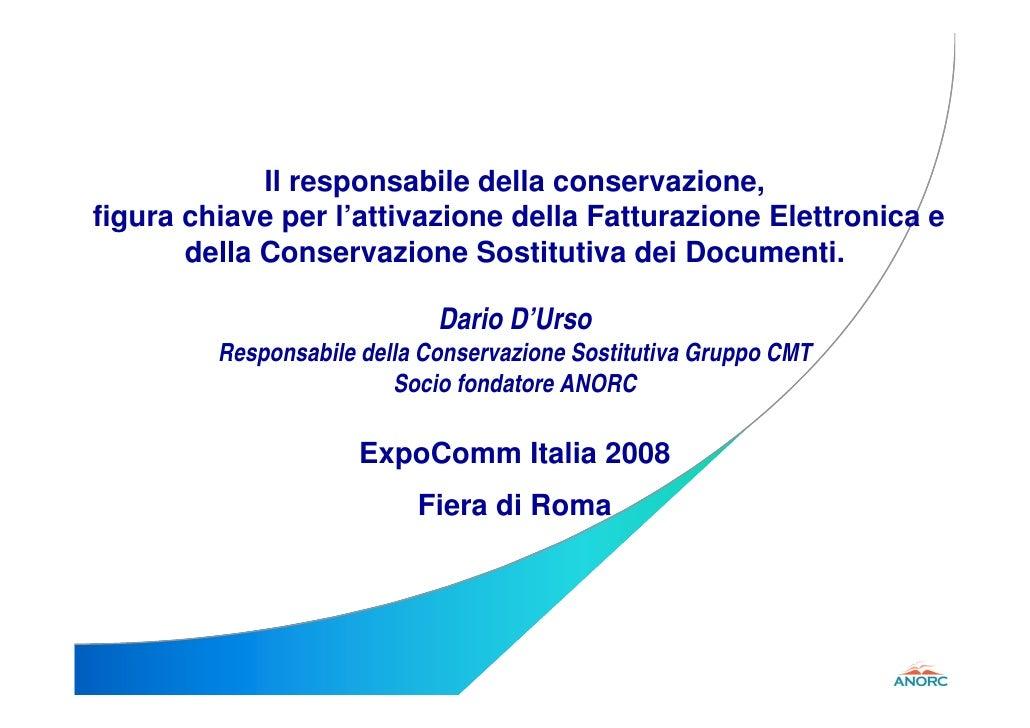 Il responsabile della conservazione, figura chiave per l'attivazione della Fatturazione Elettronica e        della Conserv...