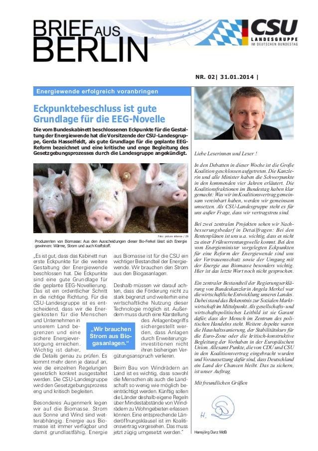 NR. 02| 31.01.2014 |  Energiewende erfolgreich voranbringen  Eckpunktebeschluss ist gute Grundlage für die EEG-Novelle Die...