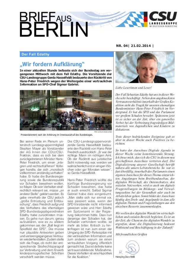 """NR. 04  21.02.2014    Der Fall Edathy  """"Wir fordern Aufklärung"""" In einer aktuellen Stunde befasste sich der Bundestag am v..."""