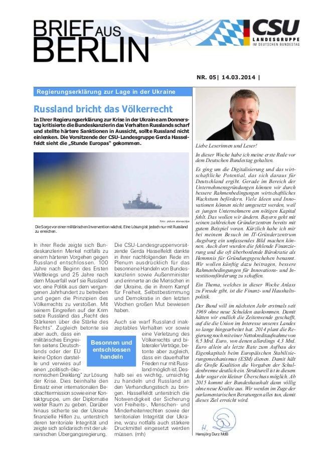 Regierungserklärung zur Lage in der Ukraine NR. 05| 14.03.2014 | Liebe Leserinnen und Leser! In dieser Woche habe ich mein...
