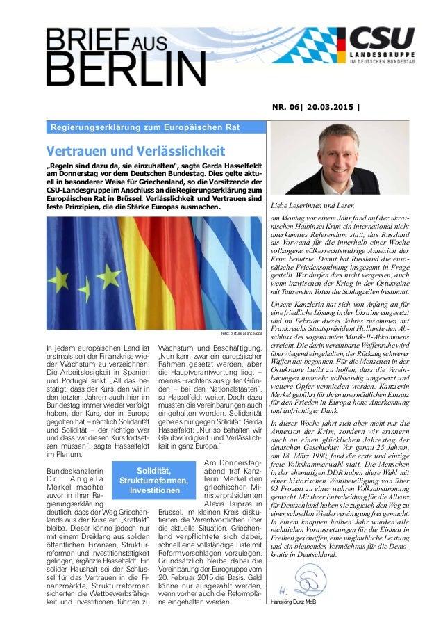 Regierungserklärung zum Europäischen Rat NR. 06| 20.03.2015 | Liebe Leserinnen und Leser, am Montag vor einem Jahr fand au...