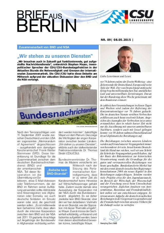 Zusammenarbeit von BND und NSA NR. 09| 08.05.2015 | Liebe Leserinnen und Leser, vor 70 Jahren endete der Zweite Weltkrieg ...