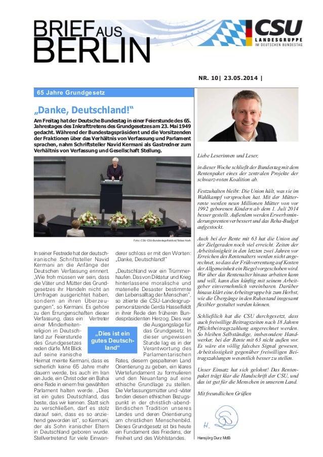 65 Jahre Grundgesetz NR. 10| 23.05.2014 | Liebe Leserinnen und Leser, in dieser Woche schließt der Bundestag mit dem Rente...