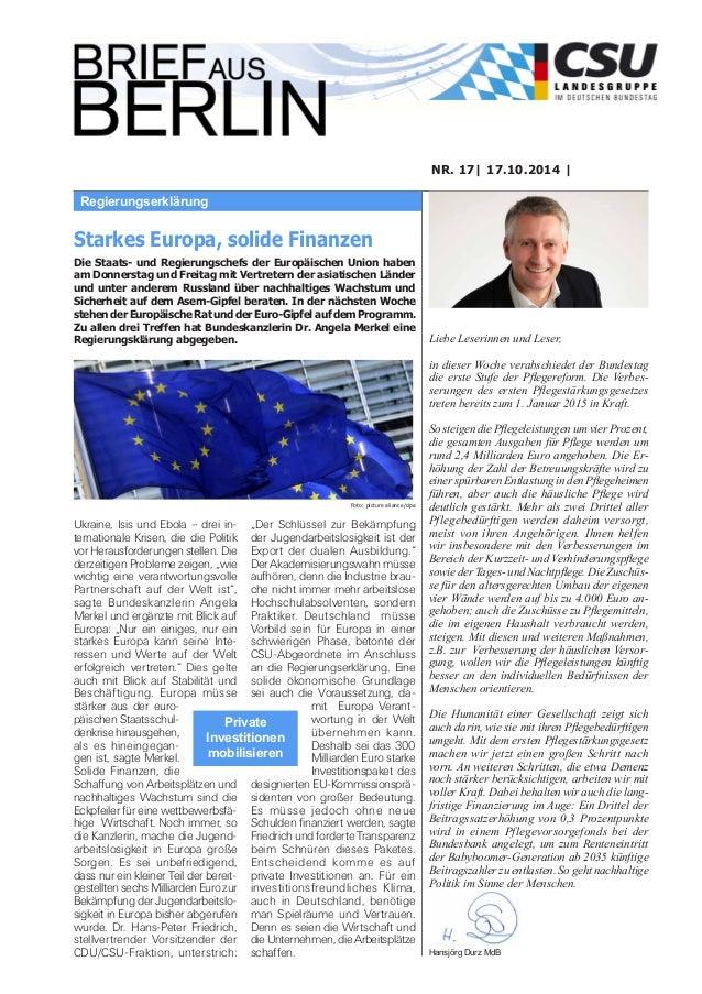 Regierungserklärung  NR. 17| 17.10.2014 |  Liebe Leserinnen und Leser,  in dieser Woche verabschiedet der Bundestag  die e...