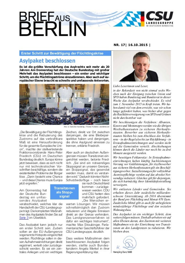Erster Schritt zur Bewältigung der Flüchtlingskrise NR. 17| 16.10.2015 | Liebe Leserinnen und Leser, in der Rekordzeit von...