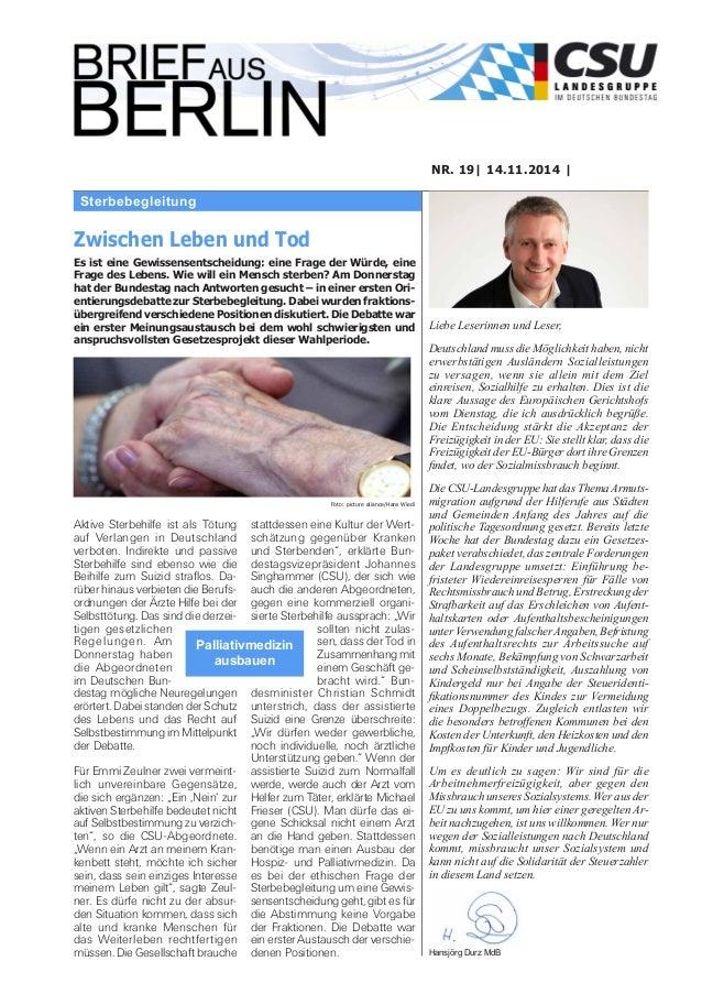 Sterbebegleitung NR. 19| 14.11.2014 | Liebe Leserinnen und Leser, Deutschland muss die Möglichkeit haben, nicht erwerbstät...