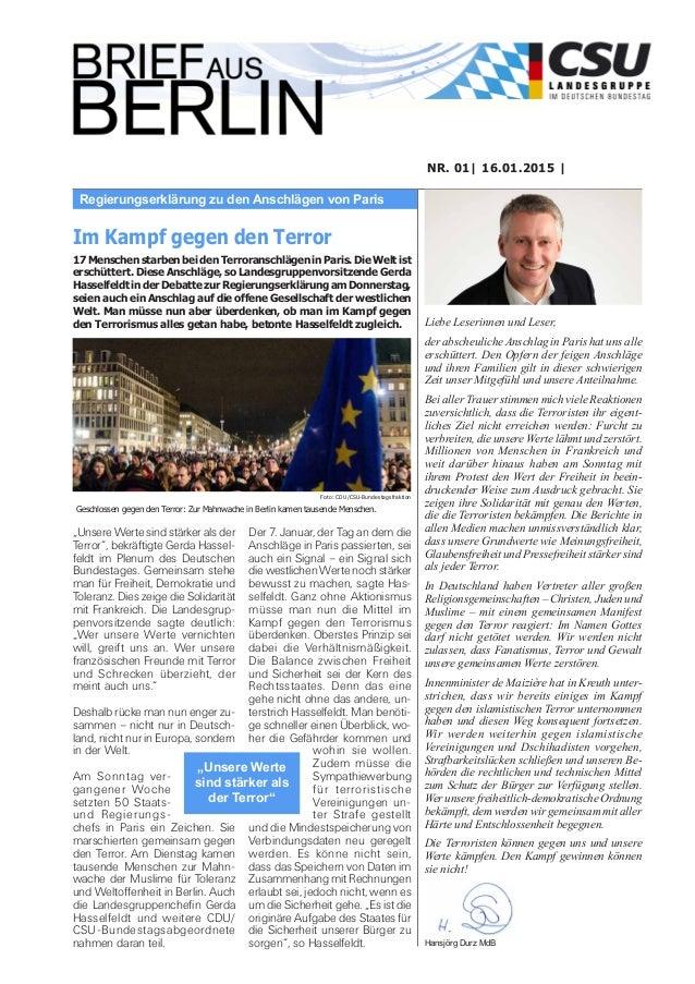 Regierungserklärung zu den Anschlägen von Paris NR. 01| 16.01.2015 | Liebe Leserinnen und Leser, der abscheuliche Anschlag...