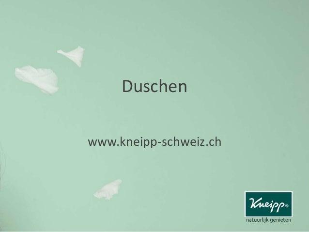 Duschen www.kneipp-schweiz.ch