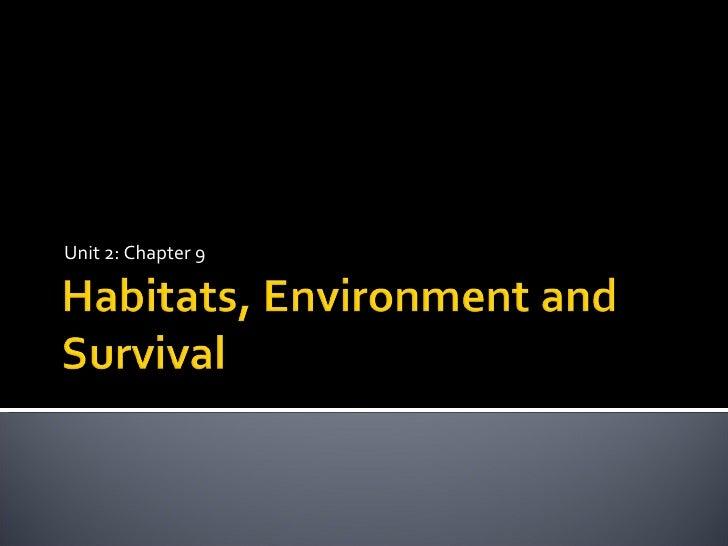 Habitats, Environment and Survival