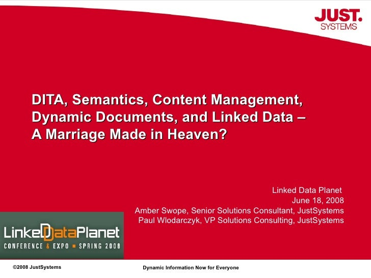 DITA, Semantics, Content Management, Dynamic Documents, and Linked Data – A Marriage Made in Heaven?