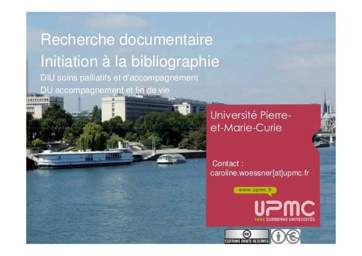 Recherche documentaireInitiation à la bibliographieDIU soins palliatifs et d'accompagnementDU accompagnement et fin de vie...