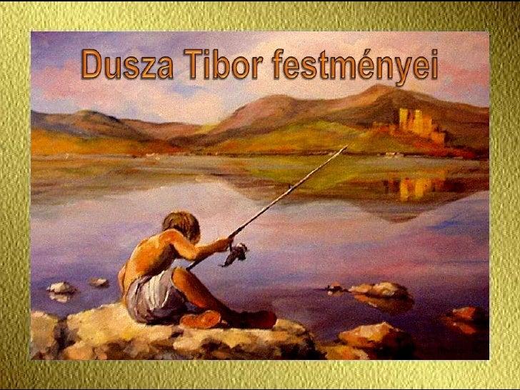 Paintings of Tibor Dusza