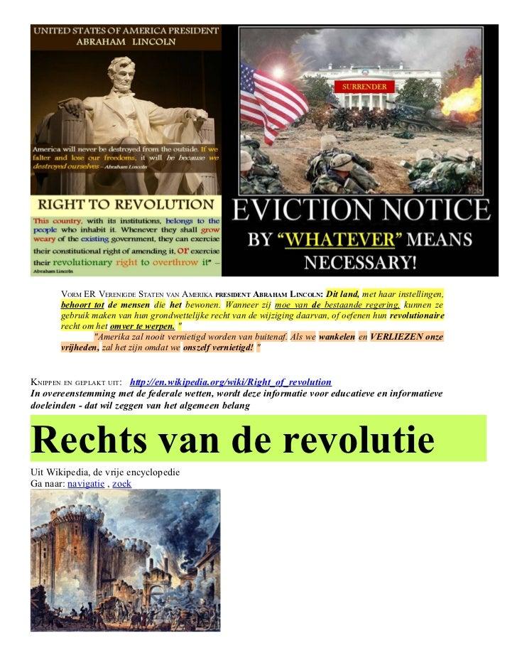 VORM ER VERENIGDE STATEN VAN AMERIKA PRESIDENT ABRAHAM LINCOLN: Dit land, met haar instellingen,       behoort tot de mens...
