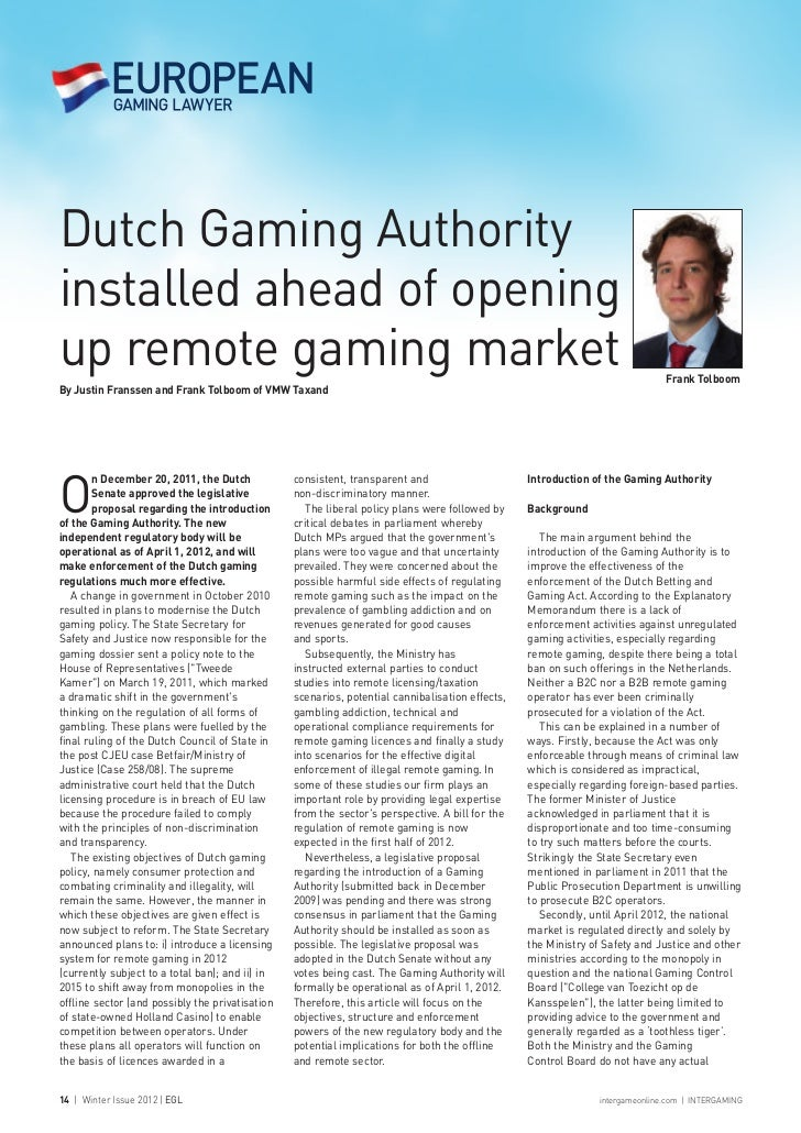 Dutch Gaming Authorityinstalled ahead of openingup remote gaming marketO                                                  ...