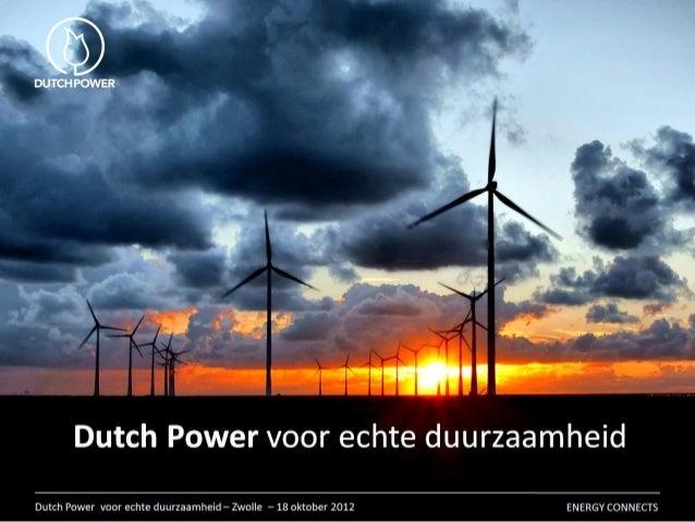 Dutch power voor echte duurzaamheid - Martin Binnendijk - 18 oktober 2012