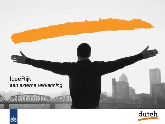 Dutch verkenning IdeeRijk