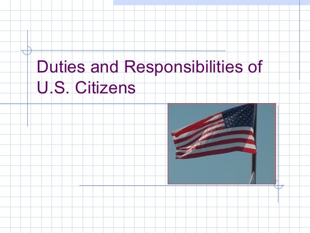 Duties and Responsibilities of U.S. Citizens