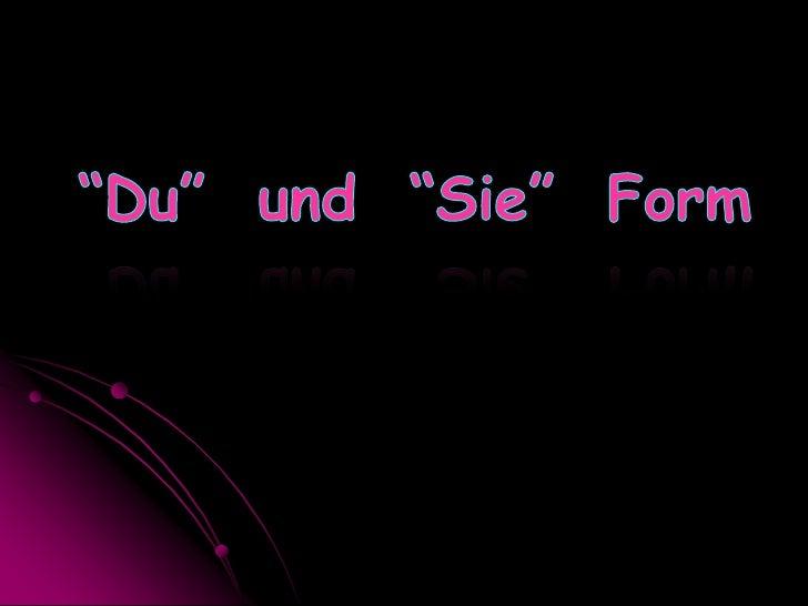 """""""Du""""  und  """"Sie""""  Form<br />"""