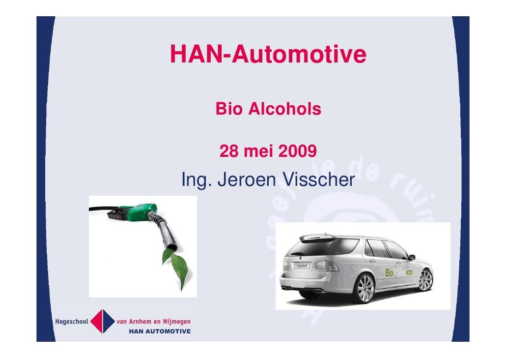 Duurzaam   De Toepassing Van Ethanol, Han Automotive
