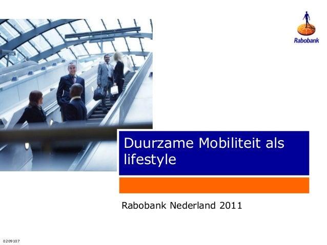 0209107 Duurzame Mobiliteit als lifestyle Rabobank Nederland 2011