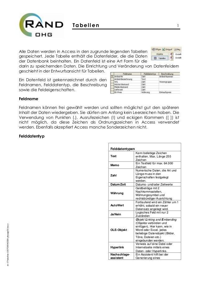 Tabellen 1 dv-17tabellen-130709042038-phpapp02.docx Alle Daten werden in Access in den zugrunde liegenden Tabellen gespeic...