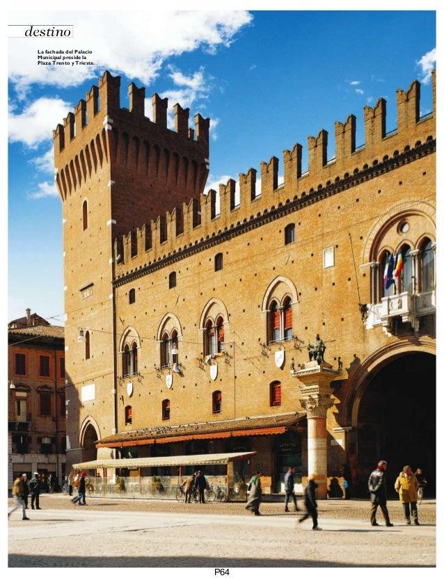 destino La fachada del Palacio Municipal preside la Plaza Trento y Trieste.  P64