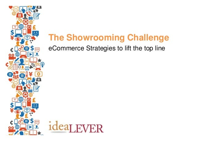 The Showrooming Challenge eCommerce Strategies to lift the top line