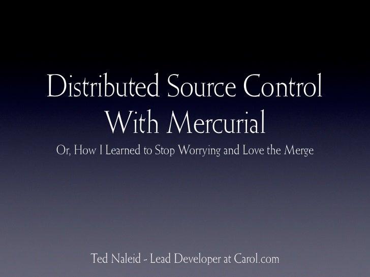 Dvcs With Mercurial (No Notes)