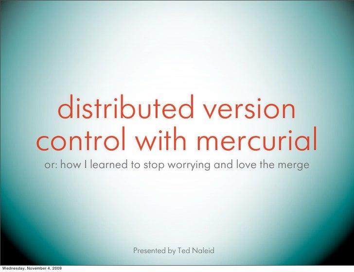 Mercurial DVCS presentation to DevJam 11/4/2009