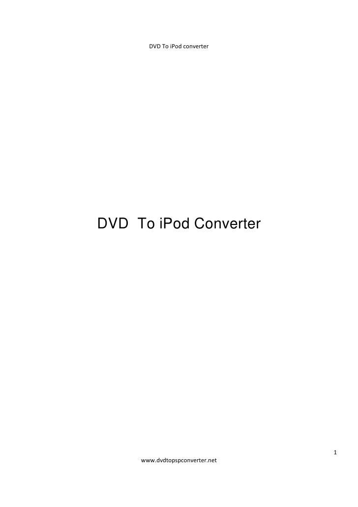 DVDToiPodconverter          DVD To iPod Converter                                           1          www.dvdtopspc...
