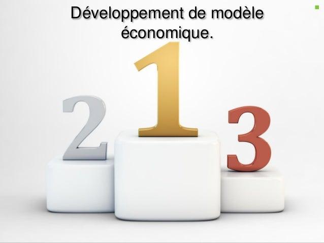 Développement de modèle économique.