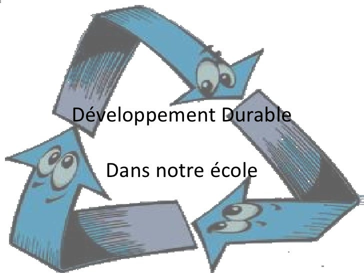 Développement Durable<br />Dans notre école<br />