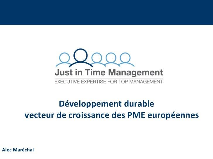 Développement durable         vecteur de croissance des PME européennesAlec Maréchal