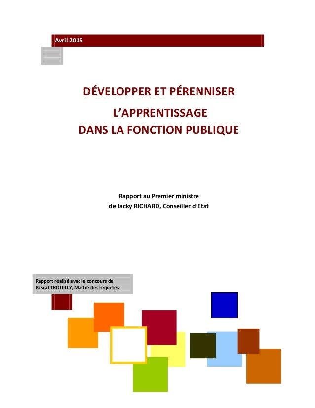 1 Avril2015        DÉVELOPPERETPÉRENNISER  L'APPRENTISSAGE  DANSLAFONCTIONPUBLIQUE      Rapport...