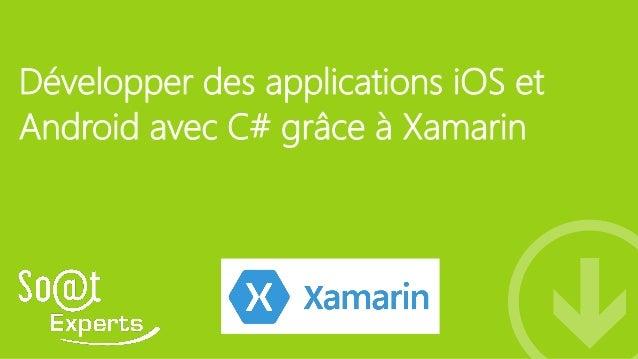 Développer des applications iOS et Android avec C# grâce à Xamarin
