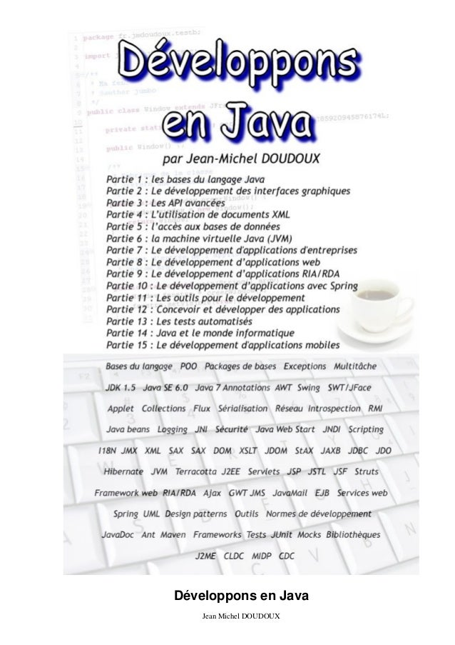 Développons en Java Jean Michel DOUDOUX