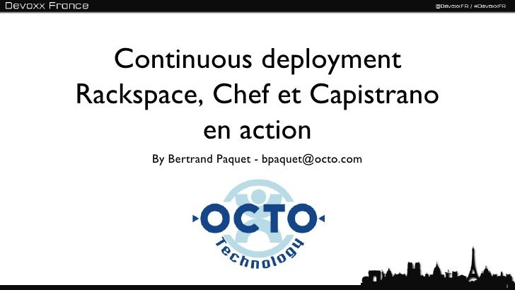 Devoxx FR 2012 : Capistrano, Chef and Rackspace in action