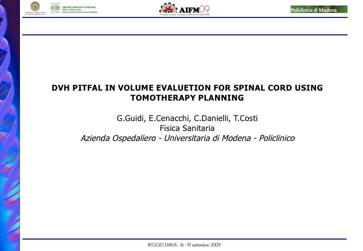 Dvh Pitfal In Volume Evaluetion For Spinal Cord Using Tomotherapy