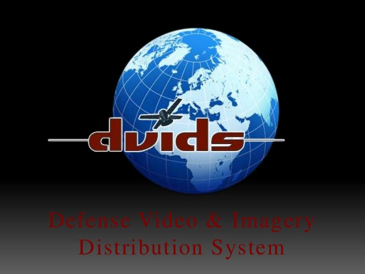 Defense Video & Imagery <br />Distribution System<br />