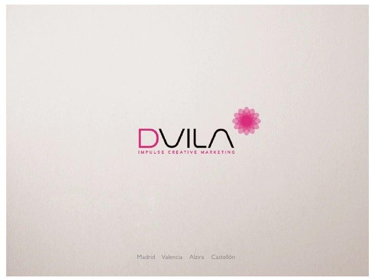DVILA agencia de publicidad www.dvila.com