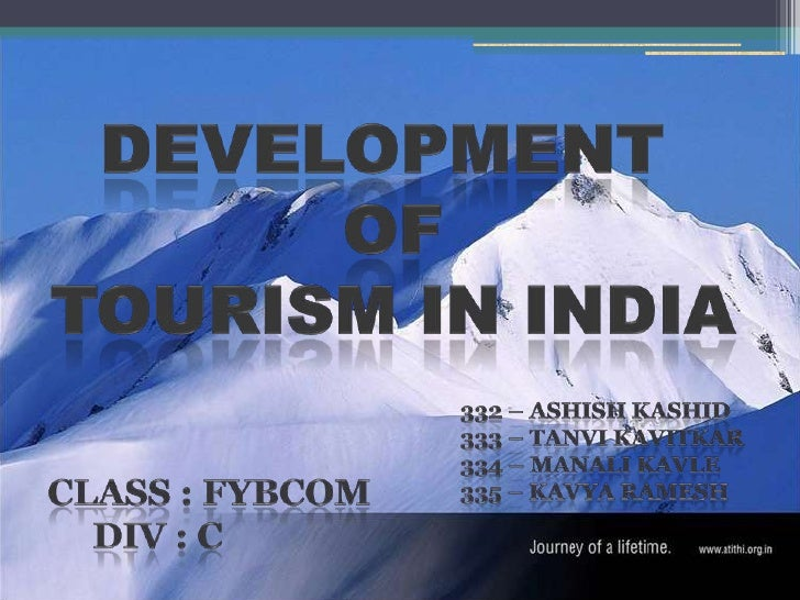 Introduction• Tourism is an important vehicle for economic and social development.• It has the potential to generate :    ...