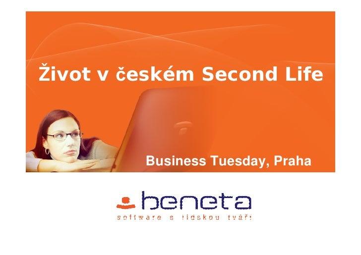 Život v českém Second Life             Business Tuesday, Praha