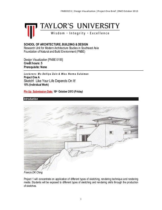FNBE0155   Design Visualization  Project One Brief  DMZ October 2013  SCHOOL OF ARCHITECTURE, BUILDING & DESIGN Research U...