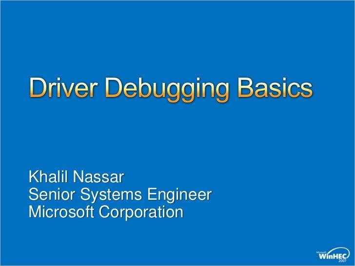 Driver Debugging Basics