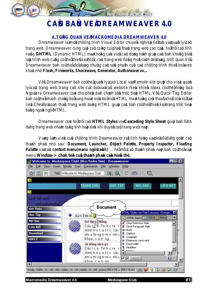 CAÊN BAÛN VEÀ DREAMWEAVER 4.0                A.TOÅNG QUAN VEÀ MACROMEDIA DREAMWEAVER 4.0         Dreamweaver laø moät chöô...