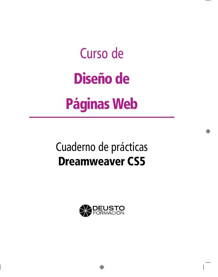 Curso de    Diseño de  Páginas WebCuaderno de prácticasDreamweaver CS5